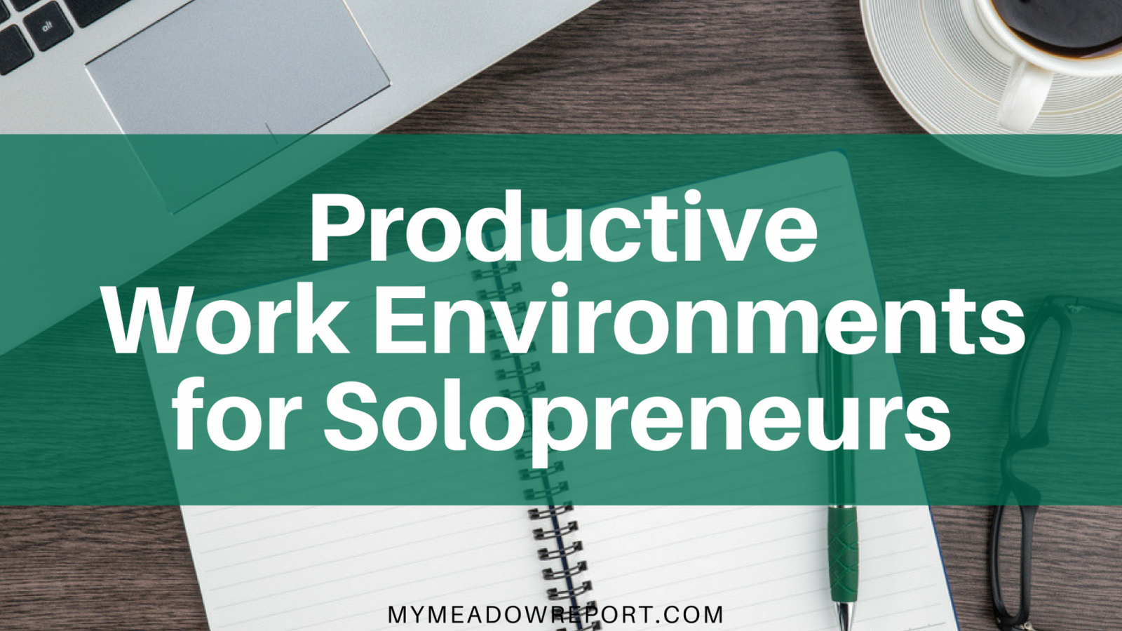productive-work-environments-for-solopreneurs